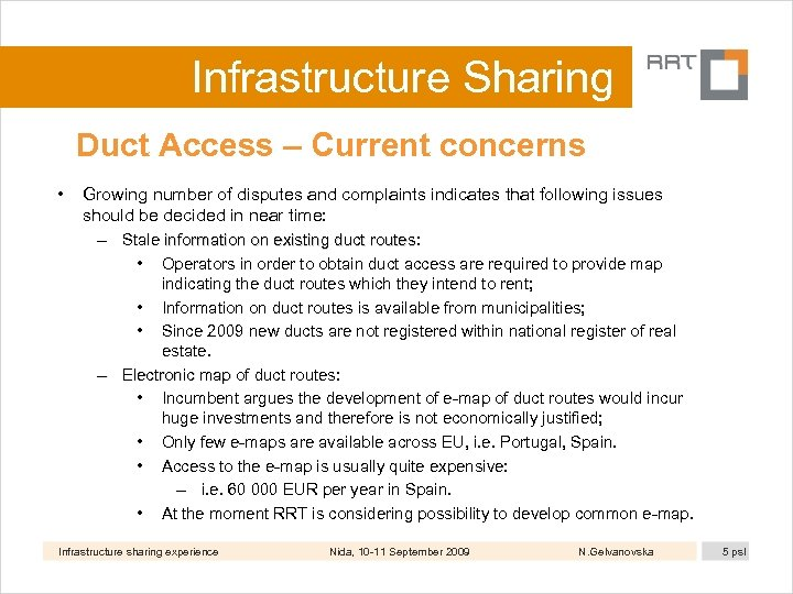 Infrastructure Sharing Duct Access – Current concerns • Growing number of disputes and complaints