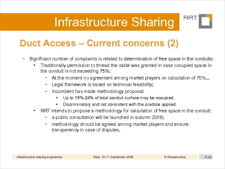 Infrastructure Sharing Duct Access – Current concerns (2) − Significant number of complaints is