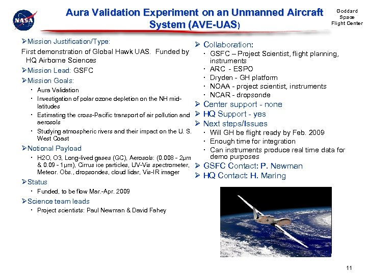 Aura Validation Experiment on an Unmanned Aircraft System (AVE-UAS) Goddard Space Flight Center ØMission