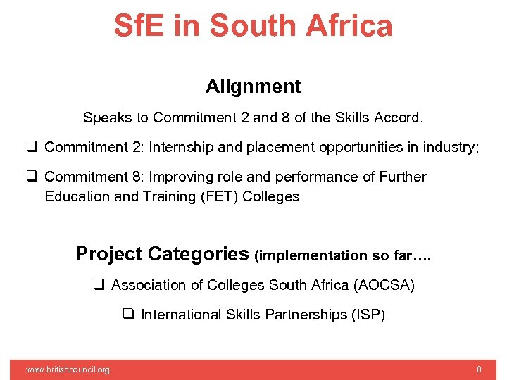Sf. E in South Africa Alignment Speaks to Commitment 2 and 8 of the