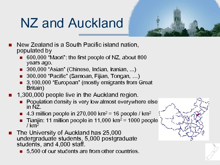 NZ and Auckland n New Zealand is a South Pacific island nation, populated by