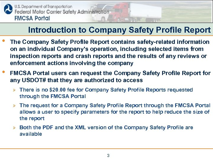 Introduction to Company Safety Profile Report • The Company Safety Profile Report contains safety-related