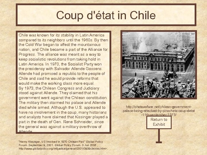Coup d'état in Chile was known for its stability in Latin America compared to