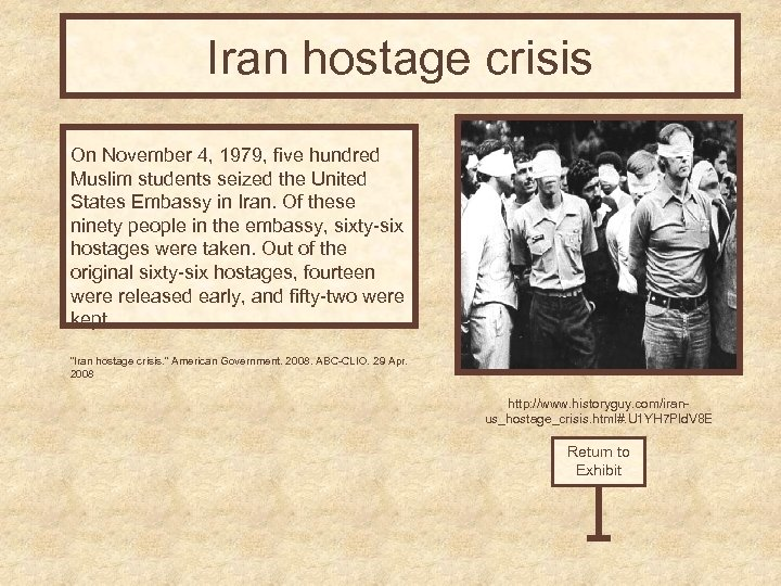 Iran hostage crisis On November 4, 1979, five hundred Muslim students seized the United