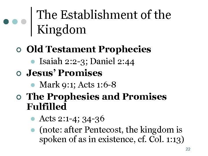 The Establishment of the Kingdom ¢ Old Testament Prophecies l ¢ Jesus' Promises l
