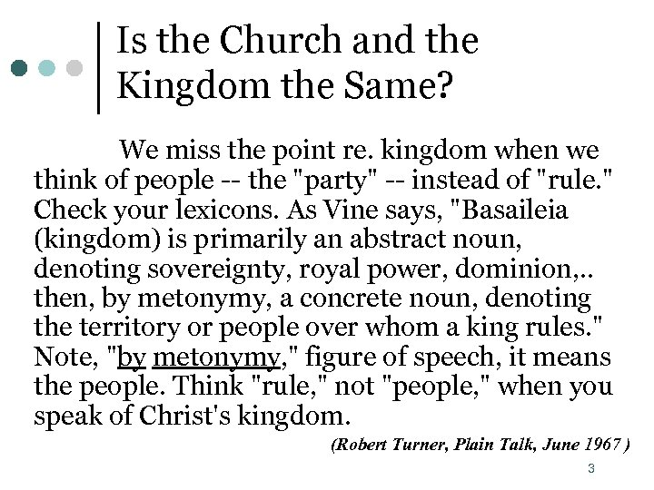Is the Church and the Kingdom the Same? We miss the point re. kingdom