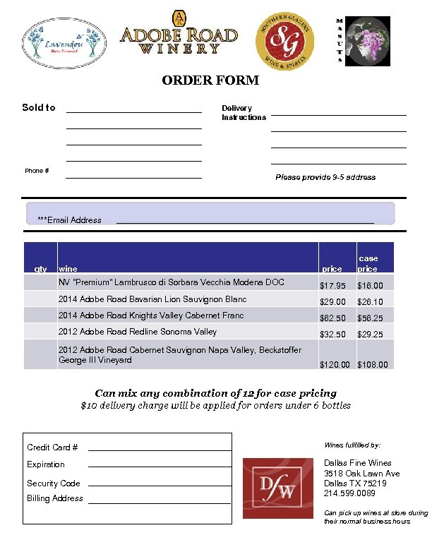 ORDER FORM Sold to Delivery Instructions Phone # Please provide 9 -5 address ***Email