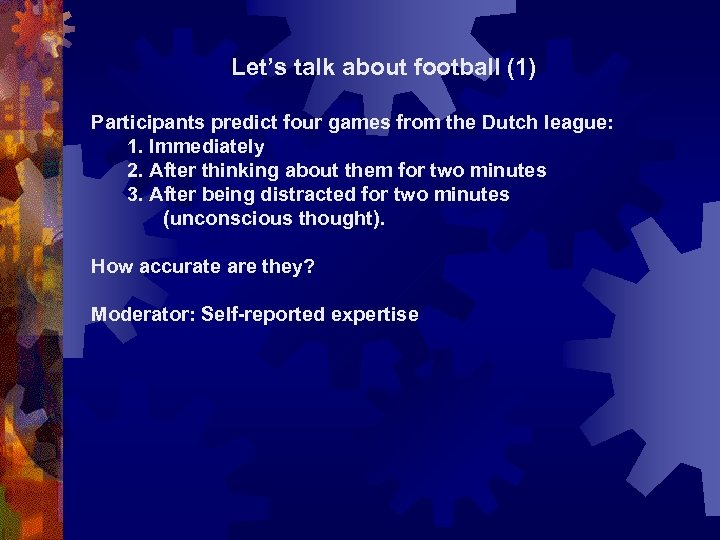 Let's talk about football (1) Participants predict four games from the Dutch league: 1.