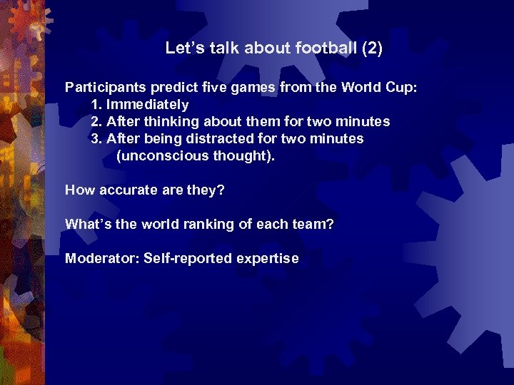 Let's talk about football (2) Participants predict five games from the World Cup: 1.