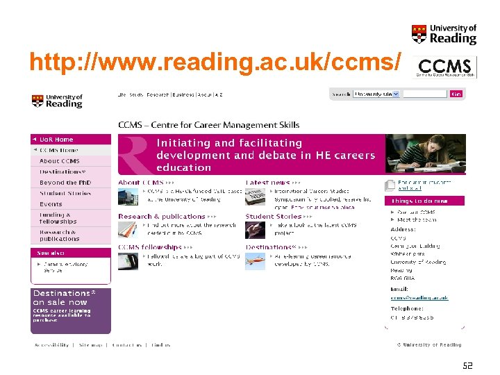 http: //www. reading. ac. uk/ccms/ 52