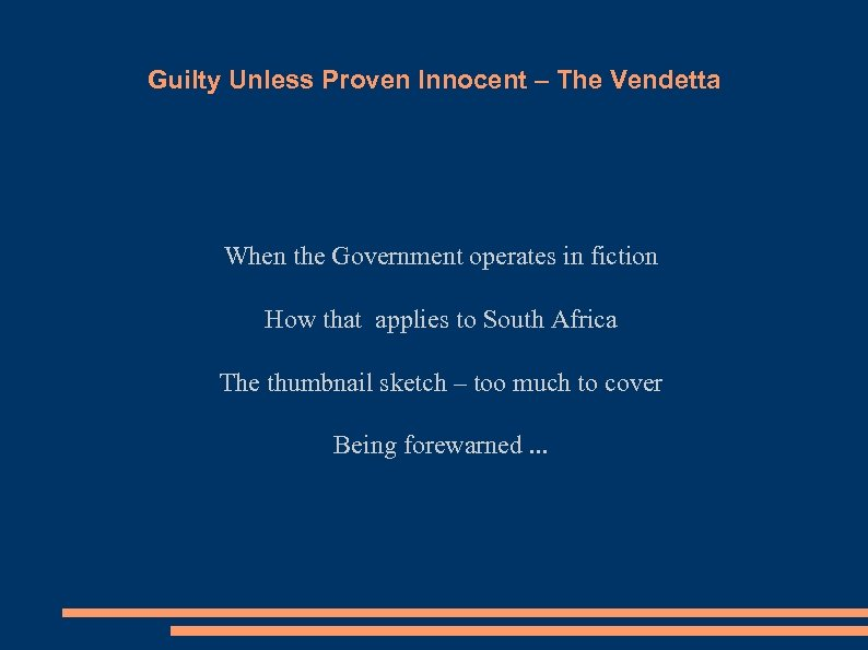 Guilty Unless Proven Innocent – The Vendetta When the Government operates in fiction How