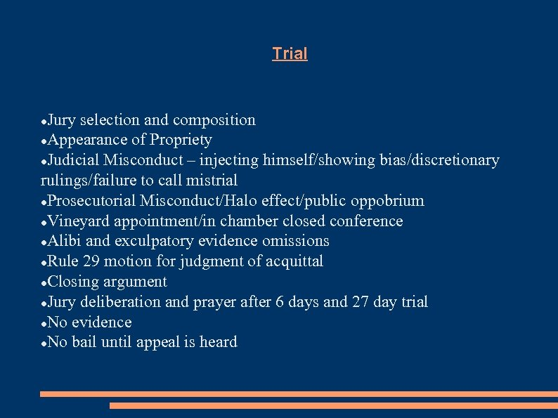 Trial Jury selection and composition Appearance of Propriety Judicial Misconduct – injecting himself/showing bias/discretionary