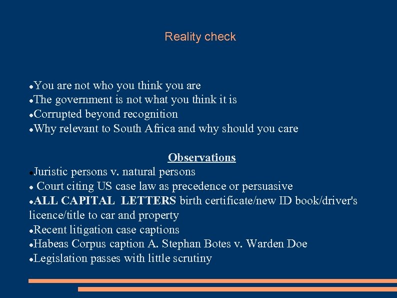 Reality check You are not who you think you are The government is not