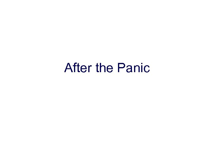 After the Panic