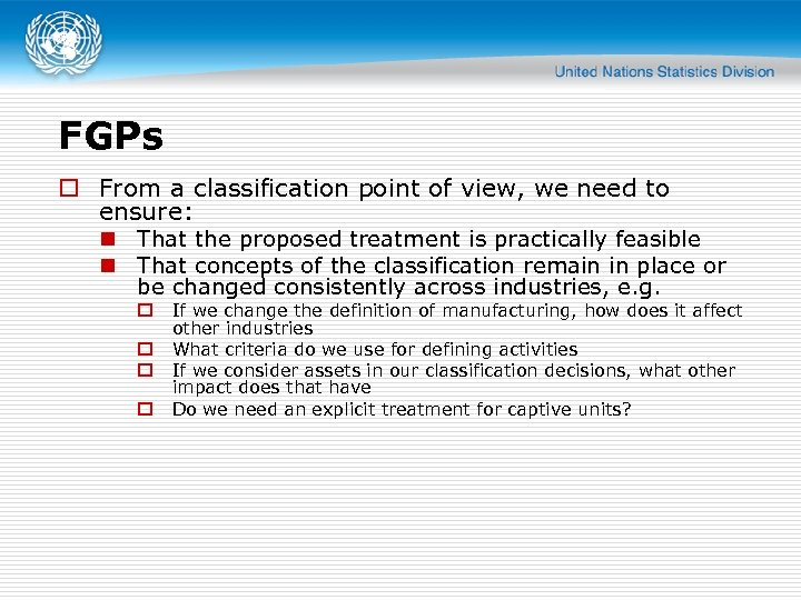 FGPs o From a classification point of view, we need to ensure: n That