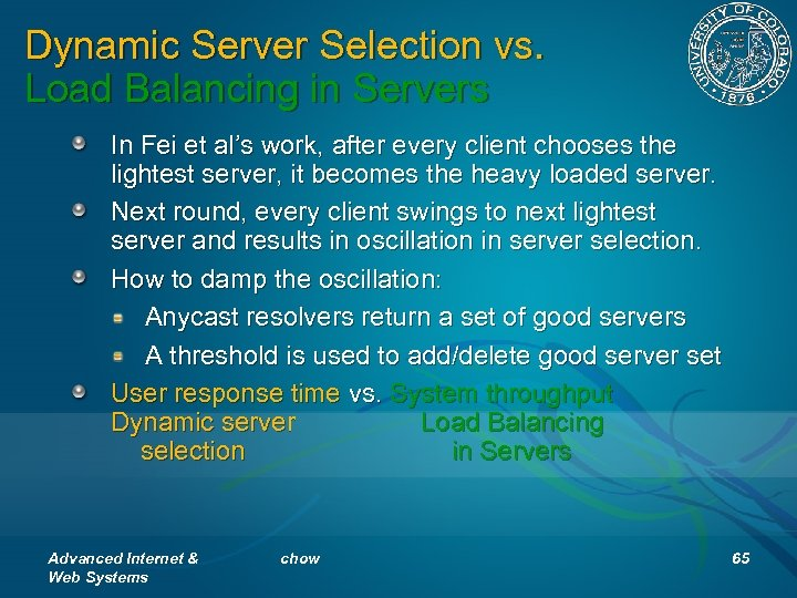 Dynamic Server Selection vs. Load Balancing in Servers In Fei et al's work, after