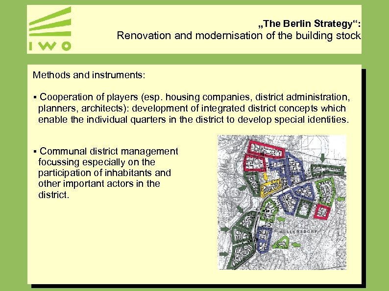 """""""The Berlin Strategy"""": Renovation and modernisation of the building stock Methods and instruments: §"""