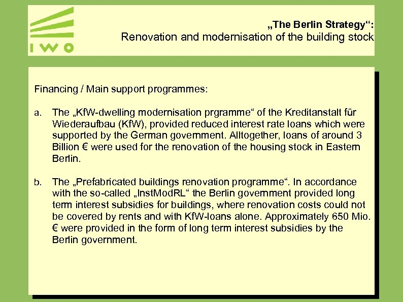 """""""The Berlin Strategy"""": Renovation and modernisation of the building stock Financing / Main support"""