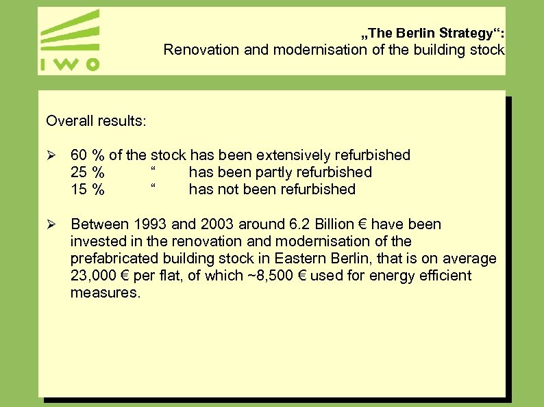 """""""The Berlin Strategy"""": Renovation and modernisation of the building stock Overall results: Ø 60"""
