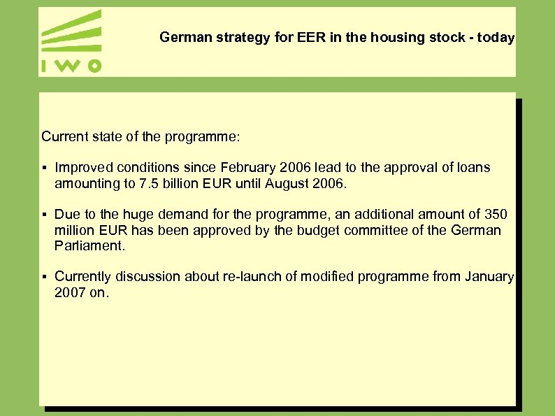 German strategy for EER in the housing stock - today Current state of the
