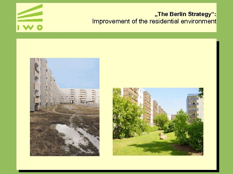 """""""The Berlin Strategy"""": Improvement of the residential environment"""