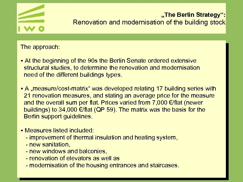 """""""The Berlin Strategy"""": Renovation and modernisation of the building stock The approach: § At"""