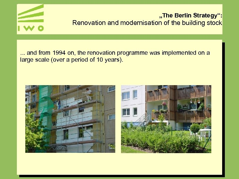 """""""The Berlin Strategy"""": Renovation and modernisation of the building stock . . . and"""