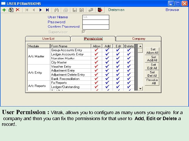 User Permission : Vitrak, allows you to configure as many users you require for