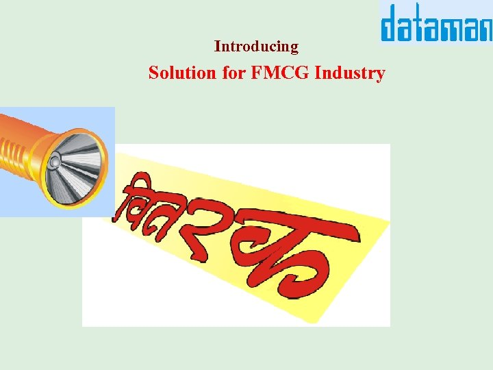 Introducing Solution for FMCG Industry