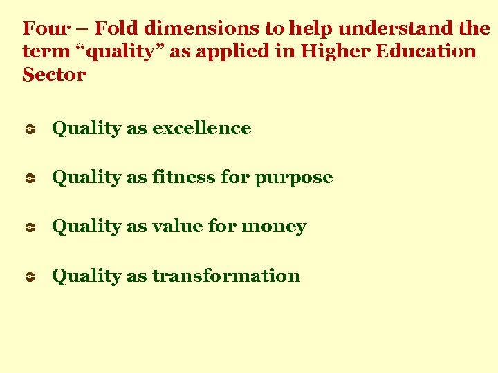 """Four – Fold dimensions to help understand the term """"quality"""" as applied in Higher"""
