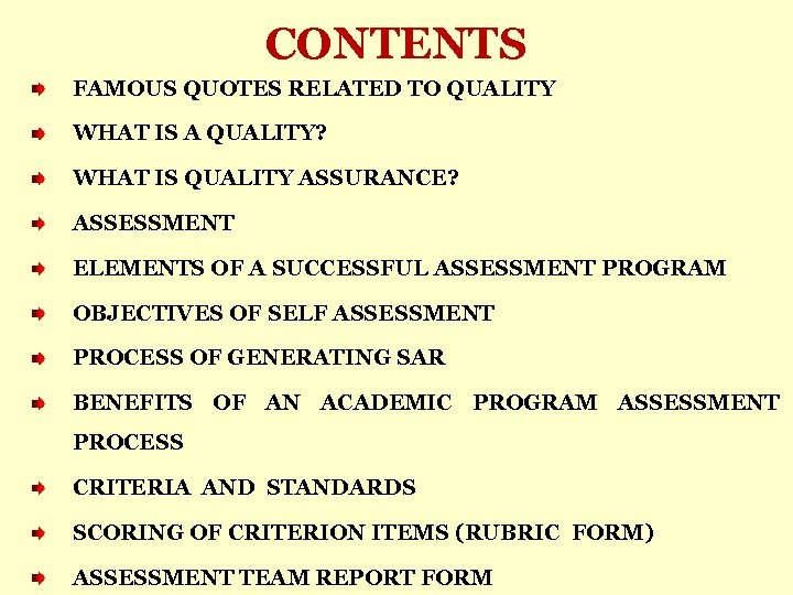 CONTENTS FAMOUS QUOTES RELATED TO QUALITY WHAT IS A QUALITY? WHAT IS QUALITY ASSURANCE?