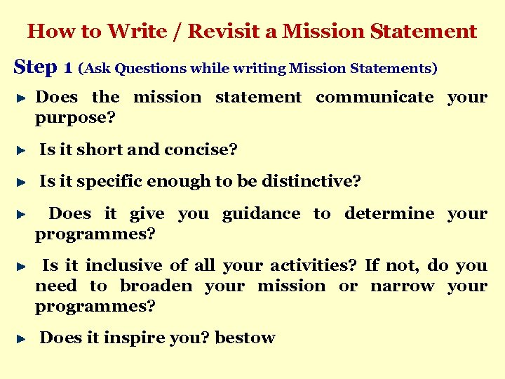 How to Write / Revisit a Mission Statement Step 1 (Ask Questions while writing