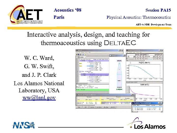 Acoustics ' 08 Paris Session PA 15 Physical Acoustics: Thermocoustics AET-6: NDE Development Team