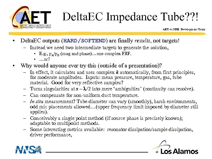 Delta. EC Impedance Tube? ? ! AET-6: NDE Development Team • Delta. EC outputs