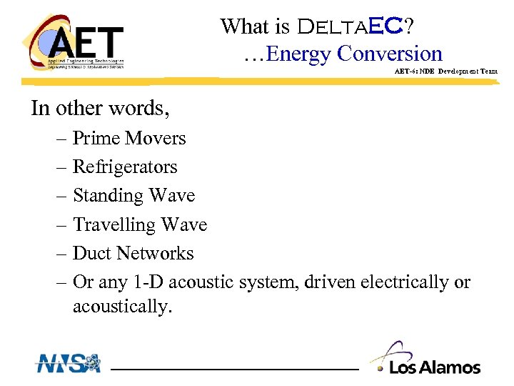 What is Delta. EC? …Energy Conversion AET-6: NDE Development Team In other words, –