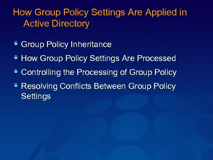 How Group Policy Settings Are Applied in Active Directory Group Policy Inheritance How Group