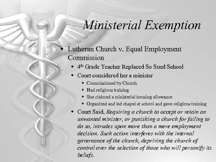 Ministerial Exemption w Lutheran Church v. Equal Employment Commission w 4 th Grade Teacher