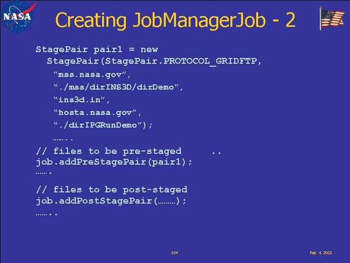 Creating Job. Manager. Job - 2 Stage. Pair pair 1 = new Stage. Pair(Stage.