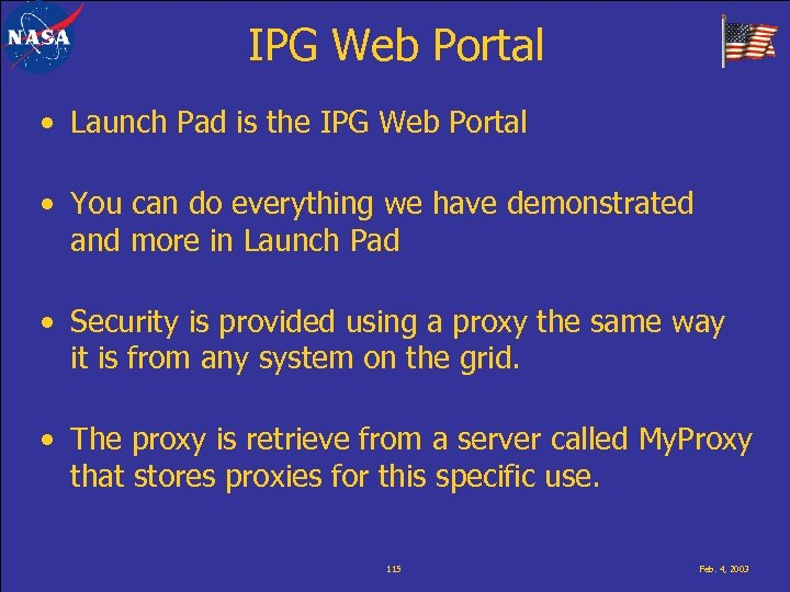 IPG Web Portal • Launch Pad is the IPG Web Portal • You can