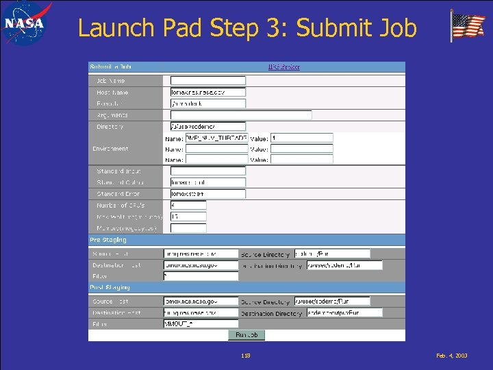 Launch Pad Step 3: Submit Job 118 Feb. 4, 2003