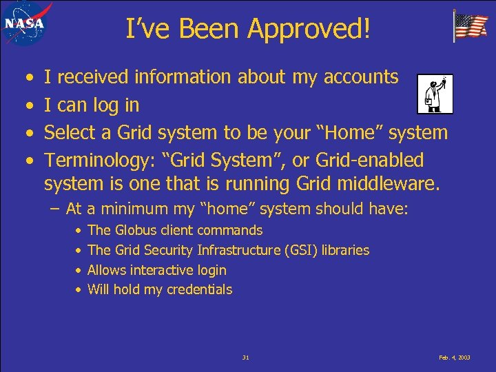 I've Been Approved! • • I received information about my accounts I can log