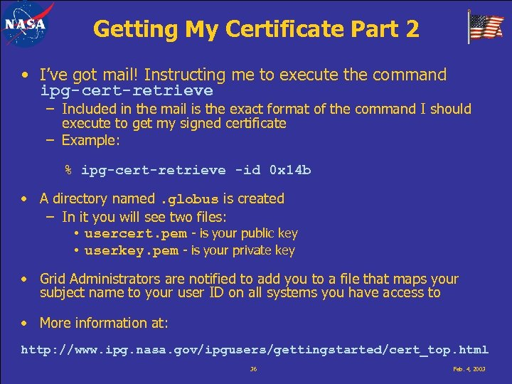 Getting My Certificate Part 2 • I've got mail! Instructing me to execute the