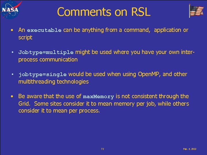 Comments on RSL • An executable can be anything from a command, application or