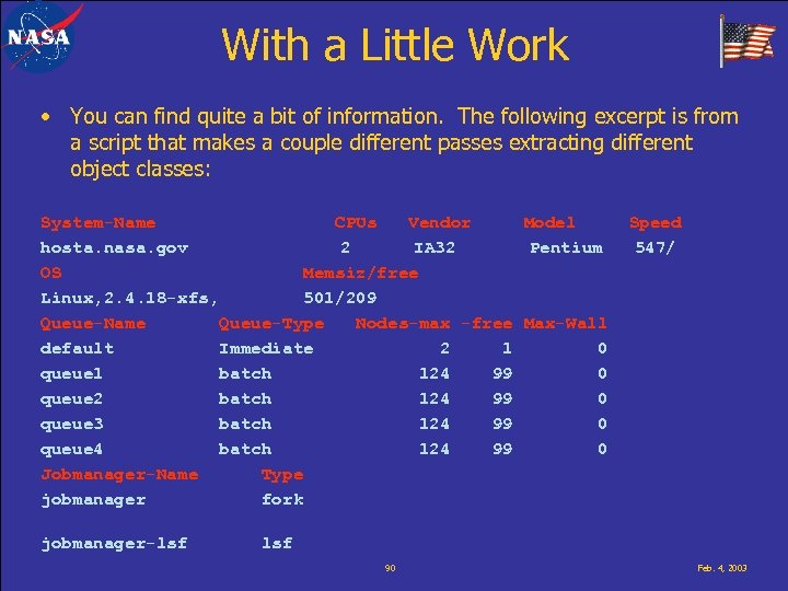 With a Little Work • You can find quite a bit of information. The