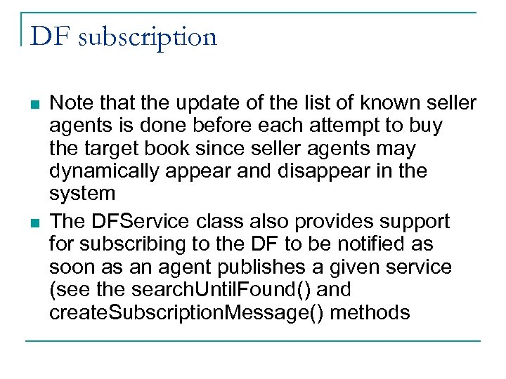 DF subscription n n Note that the update of the list of known seller