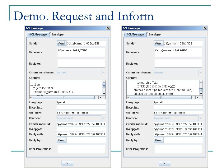 Demo. Request and Inform
