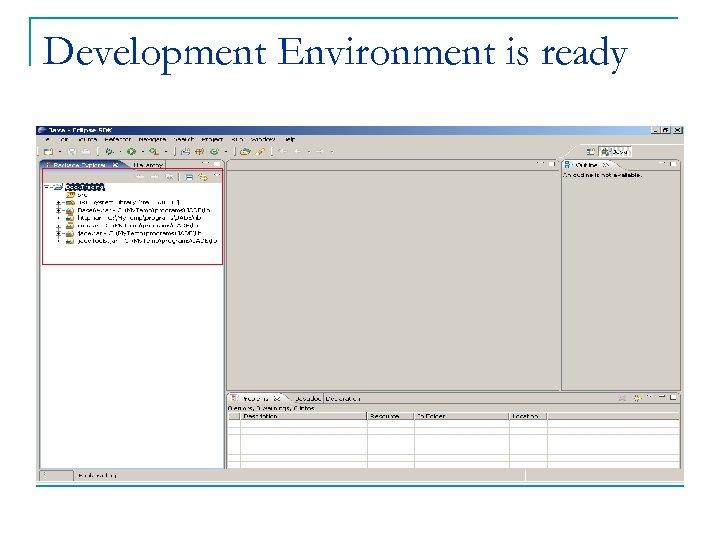 Development Environment is ready