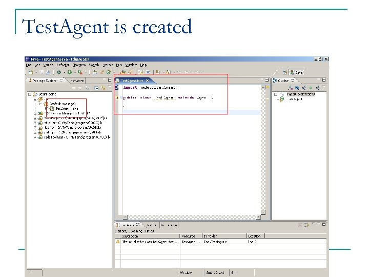 Test. Agent is created