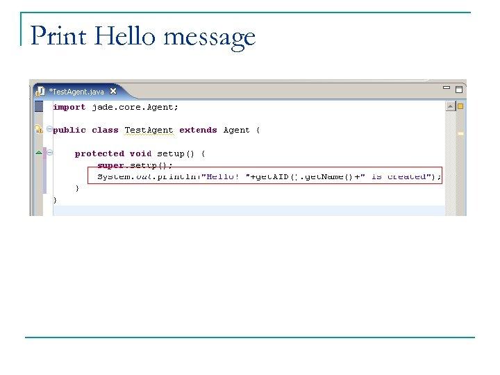 Print Hello message