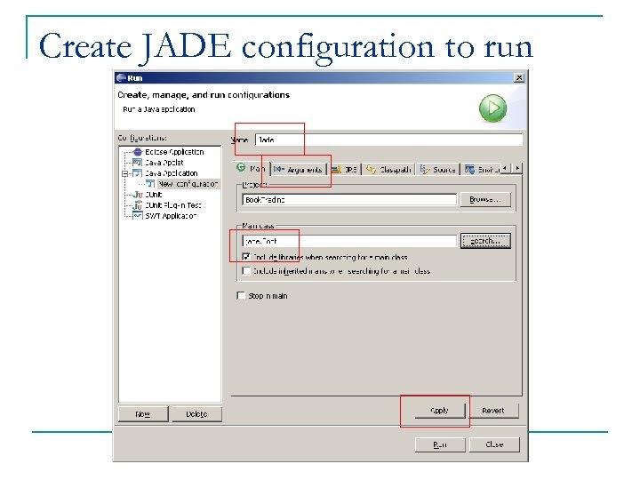 Create JADE configuration to run